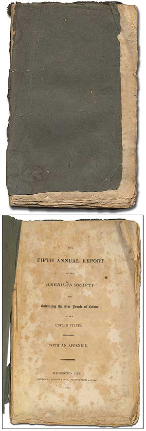 The Fifth Annual Report of the American Society for Colonizing the Free People of Colour of the United States. With an Appendix