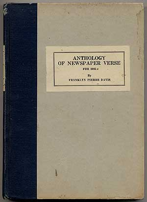 Anthology of Newspaper Verse for 1925: Seventh Annual Issue. Franklyn Pierre DAVIS.
