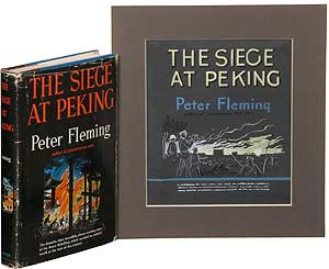 The Siege at Peking [with] jacket art. Peter FLEMING.