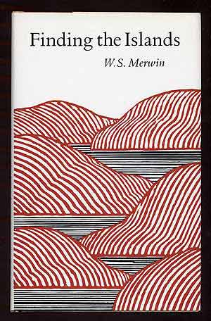 Finding the Islands. W. S. MERWIN.