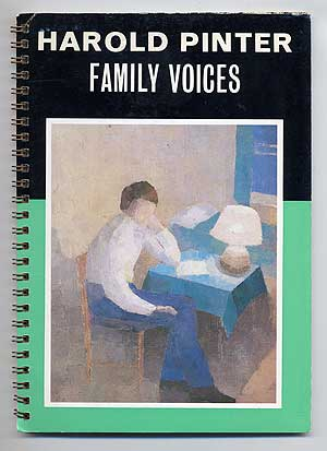 Family Voices: A Play for Radio. Harold PINTER.