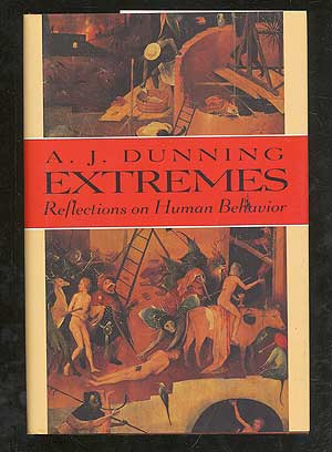 Extremes: Reflections on Human Behavior. A. J. DUNNING
