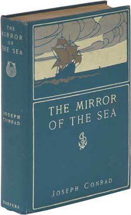 The Mirror of the Sea. Joseph CONRAD