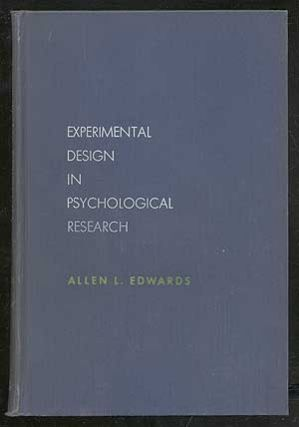 Experimental Design in Psychological Research. Allen L. EDWARDS