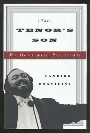 The Tenor's Son: My Days with Pavarotti. Candido BONVICINI