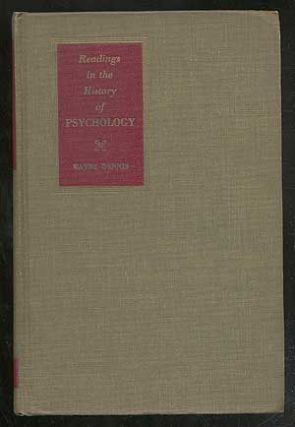 Readings in the History of Psychology. Wayne DENNIS, compiled and