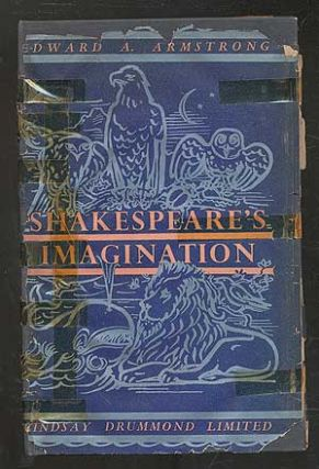 Shakespeare's Imagination: A Study of the Psychology of Association and Inspiration. Edward A....