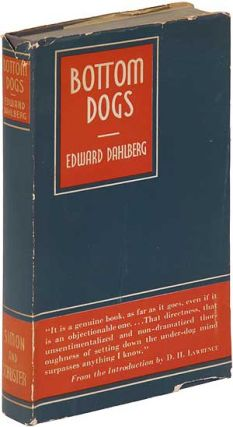 Bottom Dogs. Edward DAHLBERG.