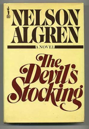 The Devil's Stocking. Nelson ALGREN.