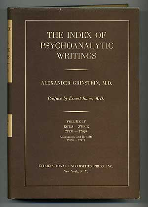 The Index of Psychoanalytic Writings: Volume IV, Rows-Zweig (28534-37029), Anonymous, and Reports...