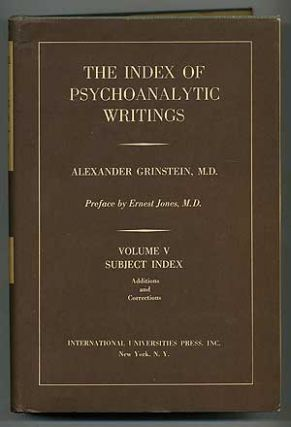 The Index of Psychoanalytic Writings: Volume V, Subject Index, Additions and Corrections....