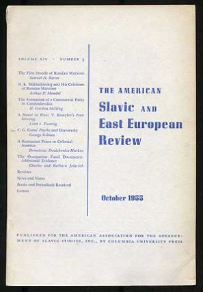 The American Slavic and East European Review: Volume XIV, Number 3, October, 1955