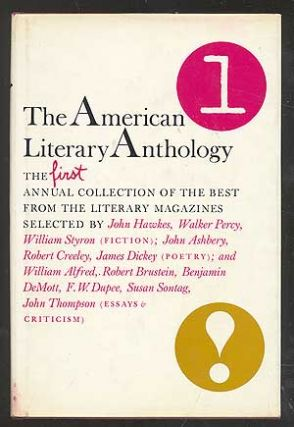 The American Literary Anthology, 1: The First Annual Collection of the Best from the Literary...