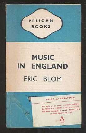 Music in England. Eric BLOM