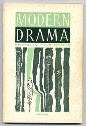 Modern Drama: Volume 4, Number 1, Summer, 1961