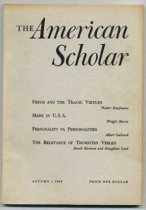 The American Scholar, A Quarterly for the Independent Thinker: Autumn, 1960