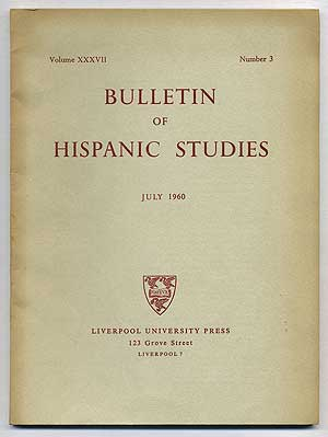 Bulletin of Hispanic Studies: Volume XXXVII, Number 3, July 1960