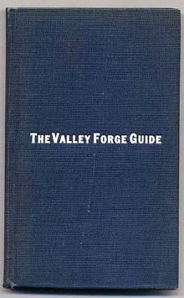Historical and Topographical Guide to Valley Forge