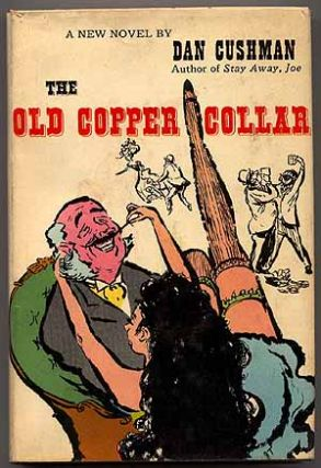 The Old Copper Collar. Dan CUSHMAN