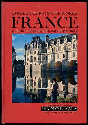 A Colorslide Tour of France (Guided Tours of The World France Country of Delight: Paris and The...