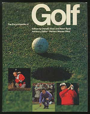 The Encyclopedia of Golf. Donald STEEL, Peter Ryde