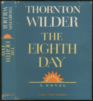 The Eighth Day, Large Type Edition. Thornton WILDER