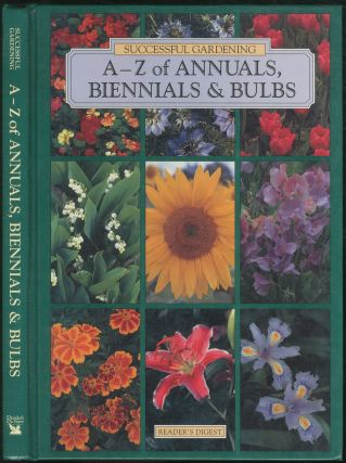 A - Z of Annuals, Biennials & Bulbs