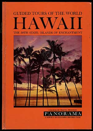 A Colorslide Tour of Hawaii (Guided Tours of the World Hawaii The 50th State: Islands of Enchantment
