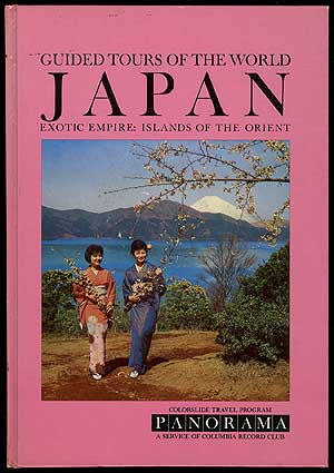 A Colorslide Tour of Japan Exotic Empire: Islands of the Orient (Guided Tours of the World Japan