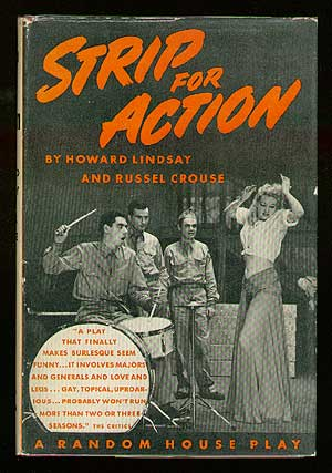 Strip for Action. Howard LINDSAY, Russel Crouse