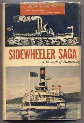 Sidewheeler Saga: A Chronicle of Steamboating