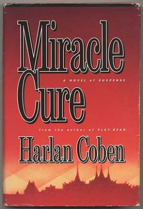 Miracle Cure. Harlan COBEN.