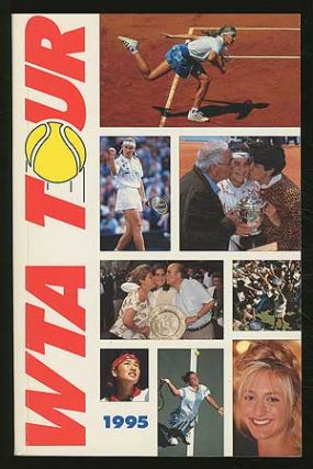 WTA Tour: Official 1995 WTA Tour Media Guide