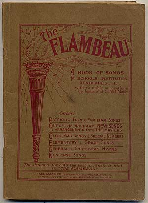 The Flambeau: A Book of Songs for Schools, Institutes, Academies, etc