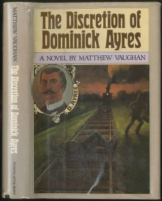 The Discretion of Dominick Ayres