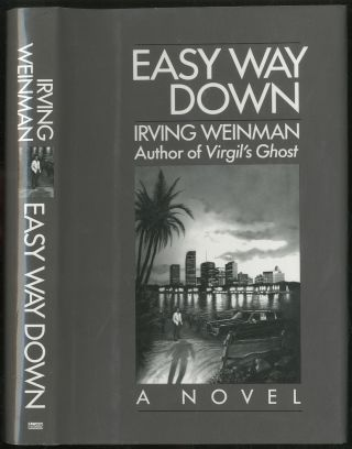 Easy Way Down. Irving WEINMAN.