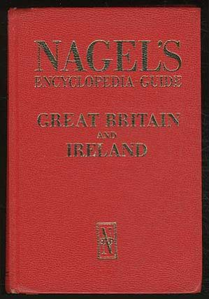 Great Britain and Ireland: The Nagel Travel Guide Series