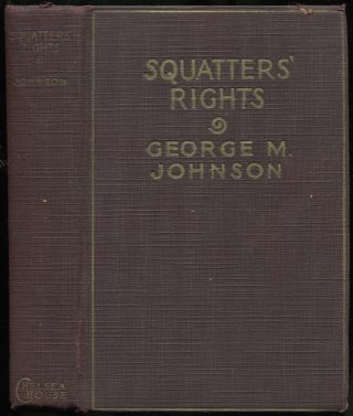Squatters' Rights: A Western Story. George M. JOHNSON