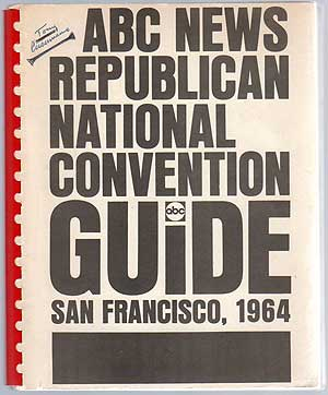 ABC News Republican National Convention Guide San Francisco 1964