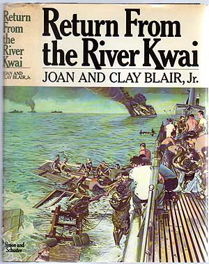 Return From the River Kwai. Joan and Clay BLAIR.