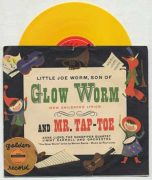 Vinyl Record]: Little Joe Worm, Son of Glow Worm and Mr. Tap-Toe: Golden Records, 78 RPM