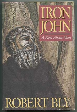 Iron John, A book about men. Robert BLY