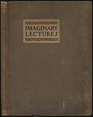 Imaginary Lectures reported by Walter Satyr, Anne Langdrew and Walter Lavish Slander for The Morningside