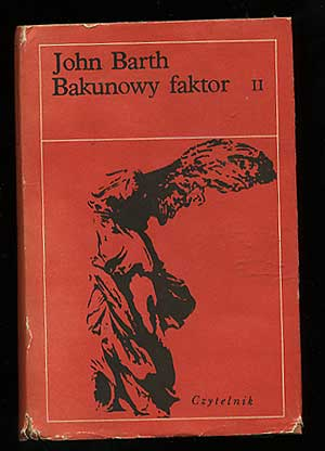 Bakunowy faktor [The Sot-Weed Factor]. John BARTH