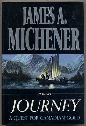 Journey: A Quest for Canadian Gold. James A. MICHENER