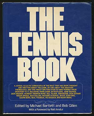 The Tennis Book. Michael BARTLETT, Bob Gillen.