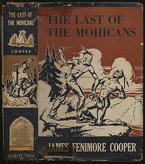 The Last of the Mohicans: A Narrative Of 1757. James Fenimore COOPER