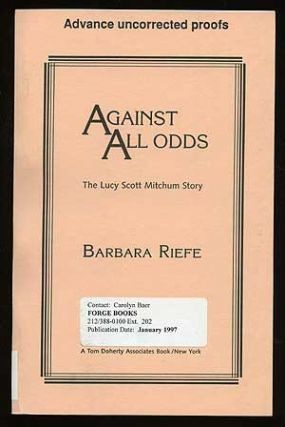 Against All Odds: The Lucy Scott Mitchum Story. Barbara REIFE