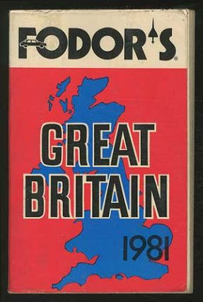 Fodor's Great Britain, 1981 (Excluding Northern Ireland