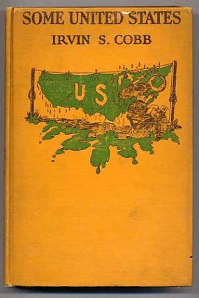 Some United States: A Series of Stops in Various Parts of this Nation with one Excursion Across...